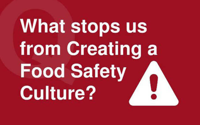 Prevent a Foodborne outbreak by having a great a Food Safety and Handling Culture.